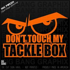 Dont Touch My Tackle Box Decal Sticker Beware Caution Fishermen Fish Boat Life