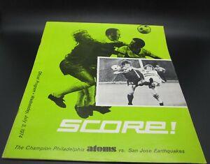 1974 NASL Soccer Philadelphia Atoms Vs. San Jose Earthquakes Official Program