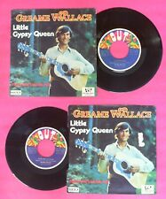 """LP 45 7"""" GREAME WALLACE Little gipsy queen Please don't let me fall no cd mc dvd"""