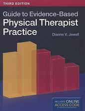Guide to Evidence-Based Physical Therapist Practice by Dianne V. Jewell...