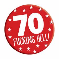 70th Birthday Badge 70 Today 76mm Rude Pin Button Happy Birthday Funny Rude Joke