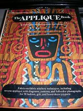 The Applique Book by Charlotte Patera (1974, Hardcover)