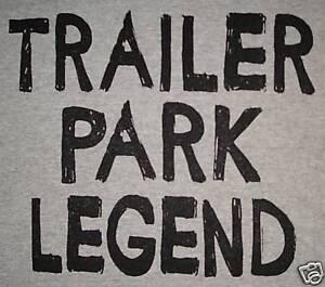 womens girls trailer park legend white trash funny rodeo vintage soft t shirt