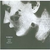 When - You Are Silent ( CD 2008 ) NEW / SEALED