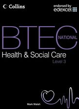 BTEC National Health and Social Care, Level 3: Student Textbook (. 9780007418497