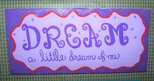 "Rustic Reclaimed Handcrafted Wood Sign Yard Art Dream a Little Dream 13"" x 6"""