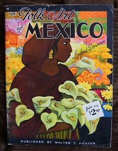 THE FOLK ART OF MEXICO by Linford Donovan