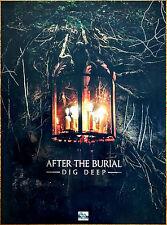 AFTER THE BURIAL Dig Deep 2016 Ltd Ed HUGE RARE Poster +FREE Metal Rock Poster!
