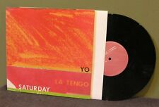 "Yo La Tengo ""Saturday"" 10"" Orig OOP Pavement Superchunk Guided by Voices LP"