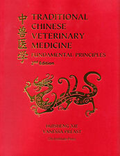 Traditional Chinese Veterinary Medicine : Fundamental Principles 2nd Edition