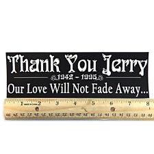 """Grateful Dead """"Thank You Jerry"""" Bumper Sticker 2½""""X8"""" - Jerry Garcia"""