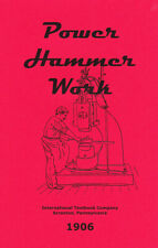Power Hammer Work – 1906 – new reprint