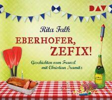 Rita Falk - Eberhofer, zefix! Geschichten vom Franzl