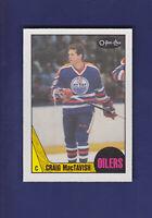 Craig MacTavish 1987-88 O-PEE-CHEE OPC Hockey #203 (NM+) Edmonton Oilers