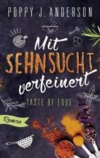 Taste of Love - Mit Sehnsucht verfeinert von Poppy J. Anderson 2018