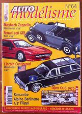 Auto Modèlisme n°64; Maybach Zeppelin/ Ferrari 308 GTB/ Alpine Berlinette 1/5