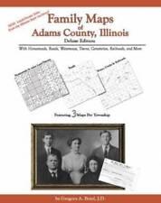 Genealogy Family Maps Cemeteries Adams County Illinois