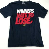 Nike T-Shirt Mens Small Navy Blue Winners Hate to Lose Short Sleeve Casual