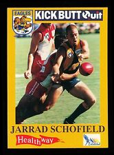1995 West Coast Eagles Kick Butt Quit Healthway Jarrad Schofield Card No 12