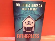 Fatherless by James Dobson and Kurt Bruner HC 1st edition