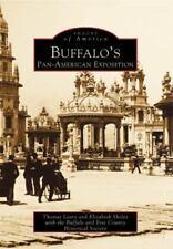 Buffalo's Pan American Exposition (Images of America), Sholes, Elizabeth, Buffal