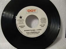 Kendalls 45rpm Everything I Own/Big Silver Jet Country 1972 PROMO Ex