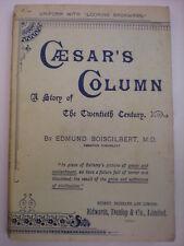 BOISGILBERT (IGNATIUS DONNELLY) CAESAR'S COLUMN A STORY OF THE TWENTIETH CENTURY