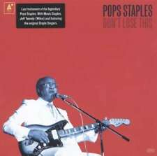 Pops Staples - Don't Lose This NEW CD