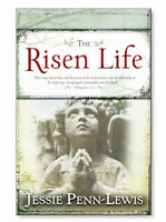 The Risen Life - by Jessie Penn-Lewis