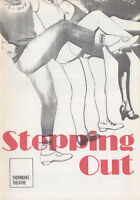STEPPING OUT - WORLD PREMIERE - THORNDIKE THEATRE - RARE PROGRAMME + AUTOGRAPHS