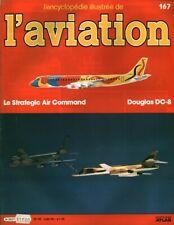 Revue l'encyclopédie illustrée de l'aviation 1985 éditions Atlas No 167