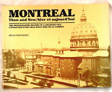 Montreal: Then and Now by Bryan Demchinsky