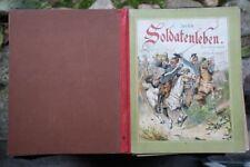 Felix Schmidt - Aus dem Soldatenleben -  A. Steinkamp Kinderbuch