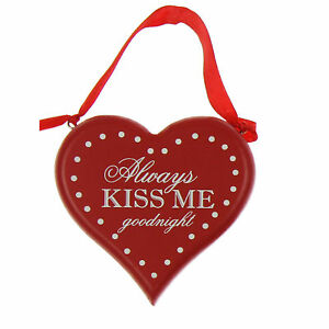 """Valentines Day Red MDF Heart Plaque with Wording - """"Always Kiss me Goodnight"""""""