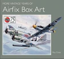 More Vintage Years of Airfix Box Art by The Crowood Press Ltd (Hardback, 2014)