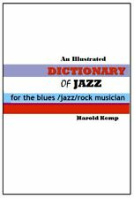 Dictionary of Jazz Terms: A Practical Guide to Improvisation