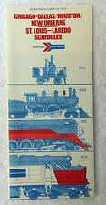 1975 AMTRAK RAILROAD TRAIN CHICAGO DALLAS HOUSTON SCHEDULES TIMETABLE #6G5