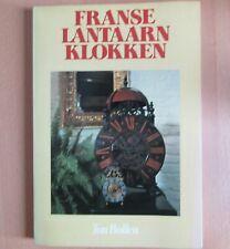 Franse Lantaarn Klokken (Ton Bollen)
