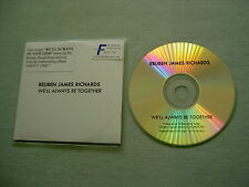 REUBEN JAMES RICHARDS We'll Always Be Together promo CD single