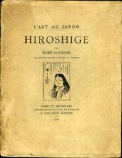 Yone Noguchi: Hiroshige (L'Art au Japon). 1926. First French edition.