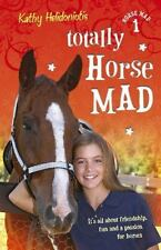 Horse Mad: Totally Horse Mad 01 by Kathy Helidoniotis (2018, Paperback)