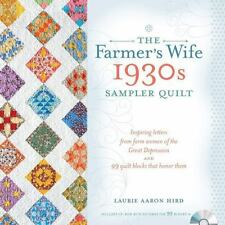 The Farmer's Wife 1930s Sampler Quilt : Inspiring Letters from Farm Women of the