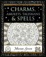 Charms, Amulets, Talismans and Spells by Marian Green 9781904263890 | Brand New