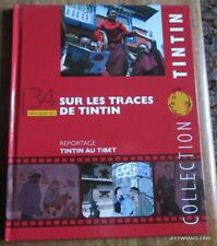 TINTIN LIVRET N°34 - TOUT SAVOIR SUR  LES TRACES DE TINTIN AU TIBET ~ REPORTAGE