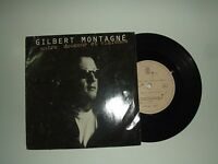 """Gilbert Montagné/Entre Douceur Et Violence–Disco Vinile 45 Giri 7"""" Francia 1989"""