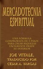 Mercadotecnia Espiritual : Una Fsrmula Comprobada De 5 Pasos Para Crear...