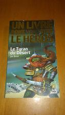 LDVELH - Loup Solitaire T.5 : Le Tyran du désert - Joe Dever (livre-jeu)