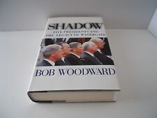 Signed 1ST Edition SHADOW Bob Woodward HCDJ 1ST/1ST 1999 Watergate President MNT