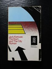 Jack Kerouac - The Town and the The City