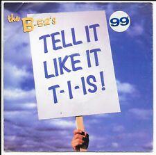 """El B-52's - 'decirle que guste T-I-es!"""" - UK 7"""" - W 0130 - 1992"""